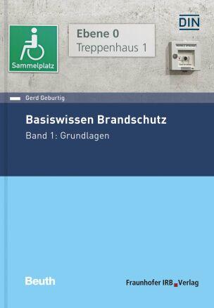 Basiswissen Brandschutz vom Fraunhofer-IRB