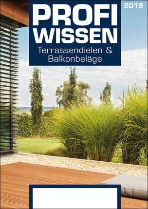 ProfiWissen - Terrassendielen und Bodenbeläge