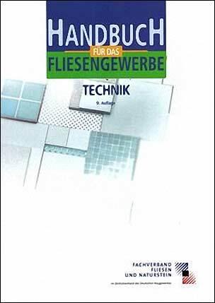 Handbuch für das Fliesengewerbe- Technik