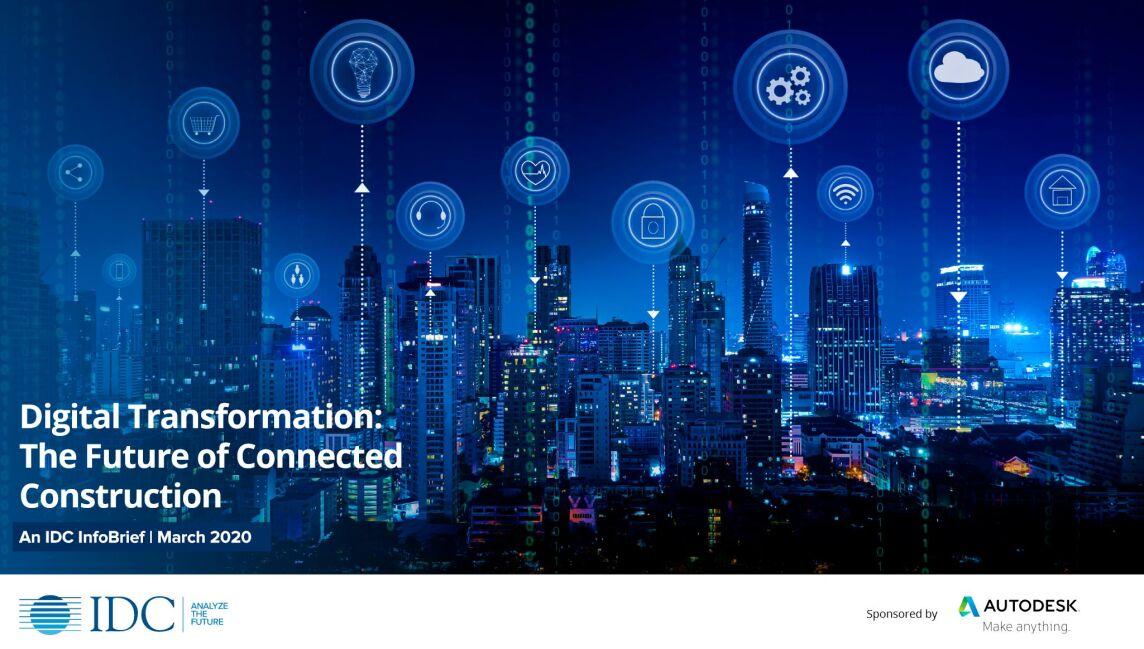"Titelbild der IDC-Studie ""Digital Transformation: The Future of Connected Construction"""