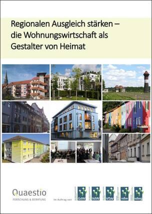 Regionalen Ausgleich stärken- Die Wohnungswirtschaft als Gestalter von Heimat
