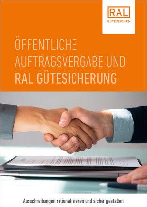 """RAL-Broschüre """"Öffentliche Auftragsvergabe und RAL Gütesicherung"""""""