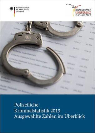 Polizeiliche Kriminalstatistik (PKS) 2019