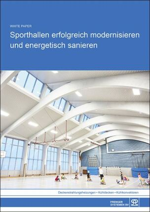 Sporthallen erfolgreich modernisieren und energetisch sanieren