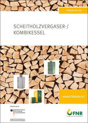 FNR-Marktübersicht Scheitholzvergaserkessel