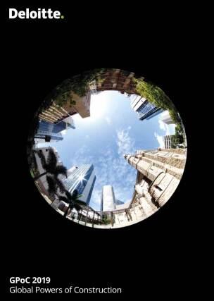 "Deloitte Report ""Global Power of Construction"" (GPoC 2019)"
