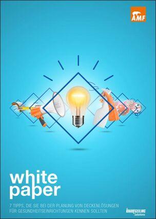 """Whitepaper """"7 Tipps, die Sie bei der Planung von Deckenlösungen in Gesundheitseinrichtungen beachten sollten"""""""