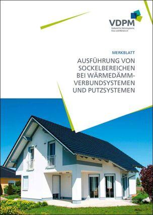 """VDPM-Merkblatt """"Ausführung von Sockelbereichen bei Wärmedämm-Verbundsystemen und Putzsystemen"""""""
