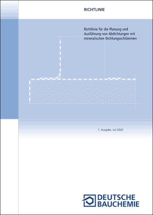 """Richtlinie """"Planung und Ausführung von Abdichtungen mit mineralischen Dichtungsschlämmen"""""""