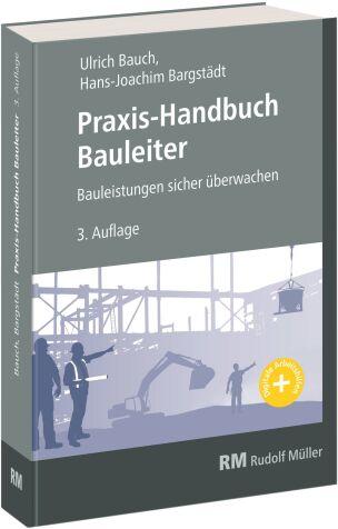 Praxis-Handbuch für Bauleiter