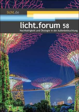 licht.forum 58: Nachhaltigkeit und Ökologie in der Außenbeleuchtung