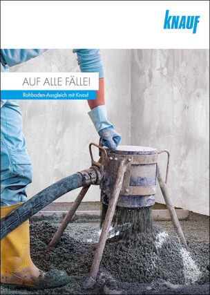 """Broschüre """"Auf alle Fälle! Rohboden-Ausgleich mit Knauf"""""""