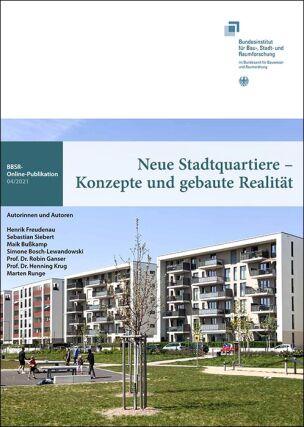 """Studie """"Neue Stadtquartiere - Konzepte und gebaute Realität"""""""