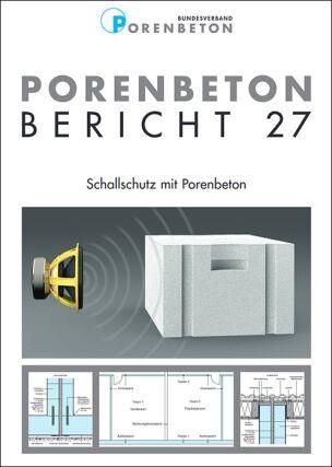 """Porenbeton-Bericht 27 """"Schallschutz mit Porenbeton"""""""