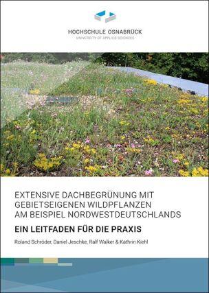 """Leitfaden """"Extensive Dachbegrünung mit gebietseigenen Wildpflanzen am Beispiel Nordwestdeutschlands"""""""