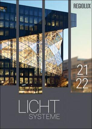 """Regiolux-Katalog """"Lichtsysteme 2021/22"""""""